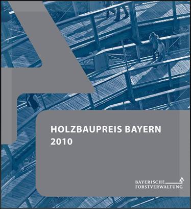 Holzbaupreis Bayern 2010